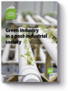 Green Industry in a Post-Industrial Society
