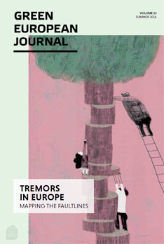 Green European Journal - Tremors in Europe: Mapping the Faultlines