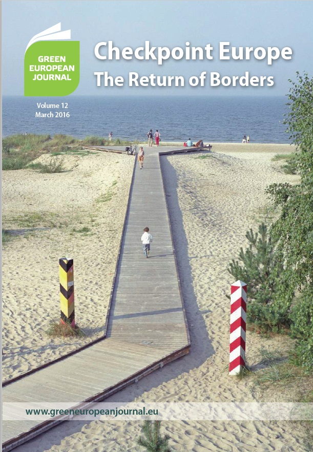 Green European Journal - Checkpoint Europe: The Return of Borders