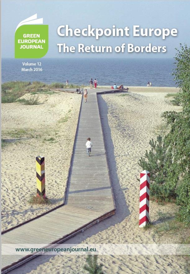 Green European Journal - Checkpoint Europe: The Return of Borders