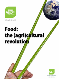 Green European Journal - Food: The (Agri)cultural Revolution