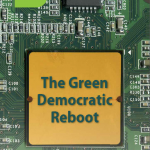 The Green Democratic Reboot