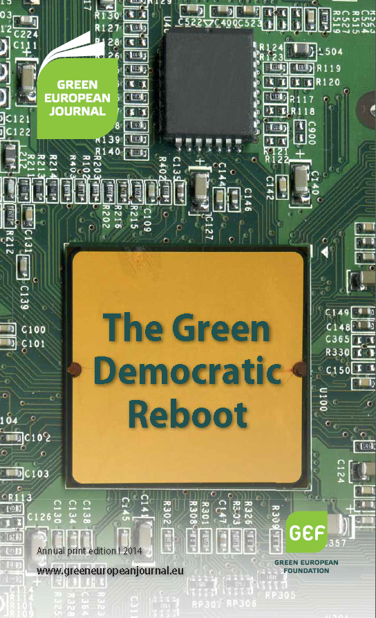 Green European Journal - The Green Democratic Reboot