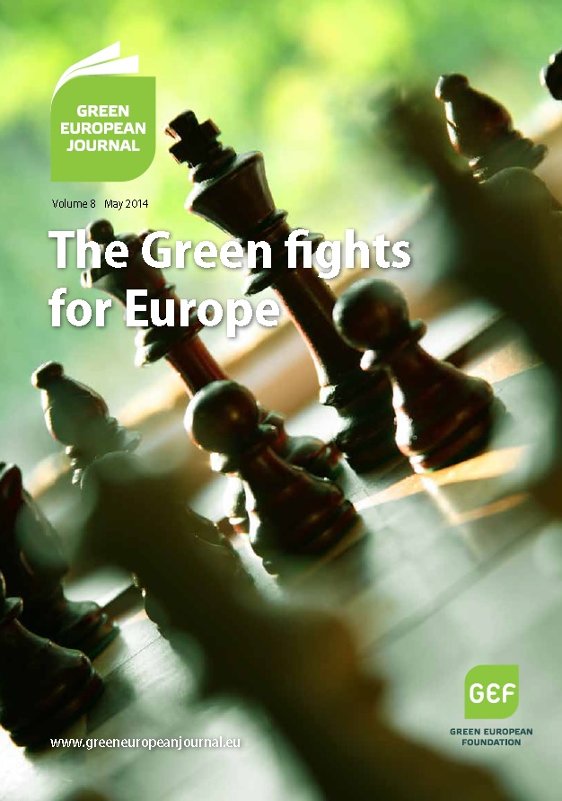 Green European Journal - The Green Fights For Europe