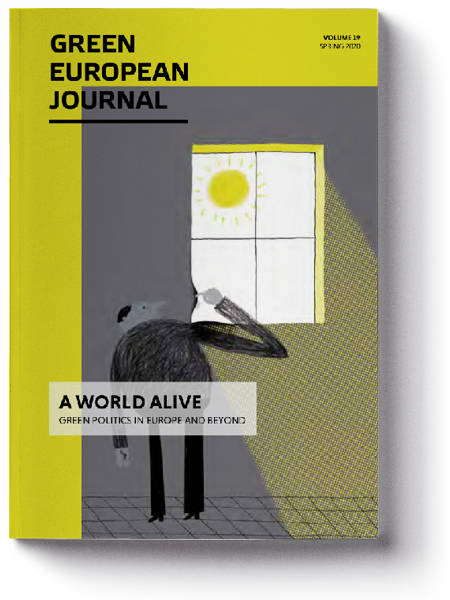 Green European Journal - A World Alive: Green Politics in Europe and Beyond